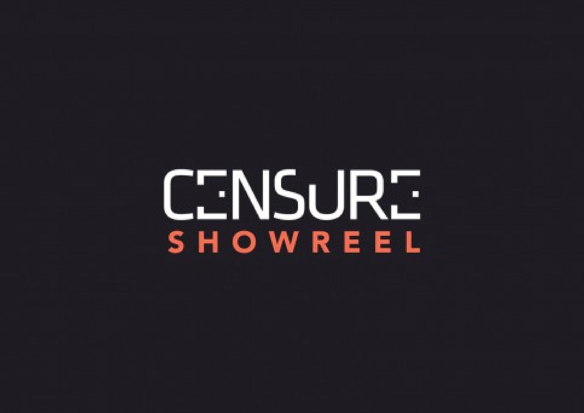 CENSURE showreel 2017
